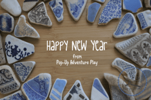 Happy New Year from Pop Up Adventure Play